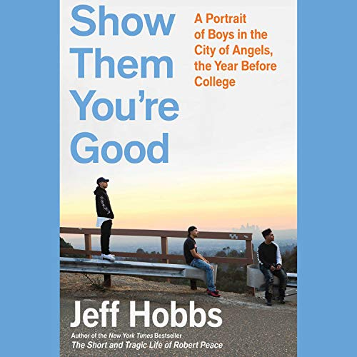 Show Them You're Good audiobook cover art