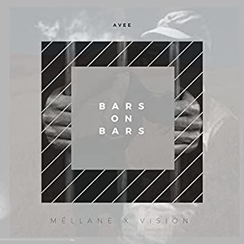 Bars on Bars (feat. Avee & Vision)