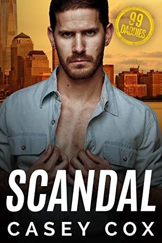 Scandal (99 Daddies Book 4) (English Edition)