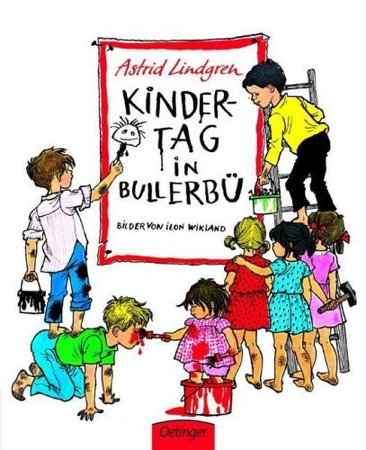 Kindertag in Bullerbü von Wikland. Ilon (1967) Gebundene Ausgabe