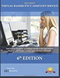 How to Start a Virtual Bankruptcy Assistant Service: How to Start a Virtual Bankruptcy Assistant Service is the authoritative instruction manual of the virtual bankruptcy assistant field.