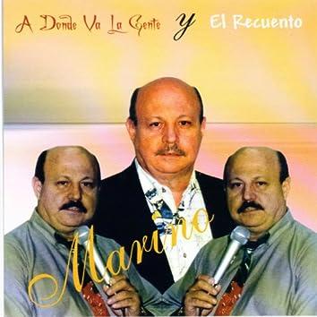 Adonde Va La Gente / El Recuento