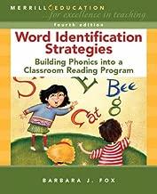 Word Identification Strategies: Building Phonics into a Classroom Reading Program (4th Edition)