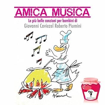 Amica musica (Le più belle canzoni per bambini)