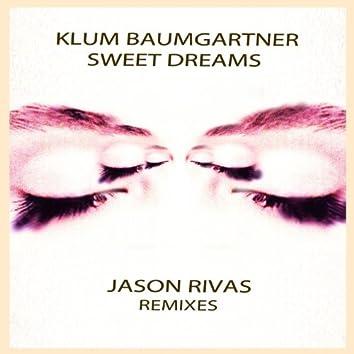 Sweet Dreams (Jason Rivas Remixes)