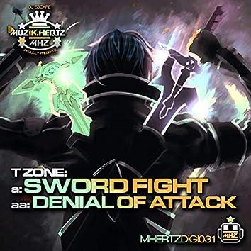 Sword Fight / Denial of Attack