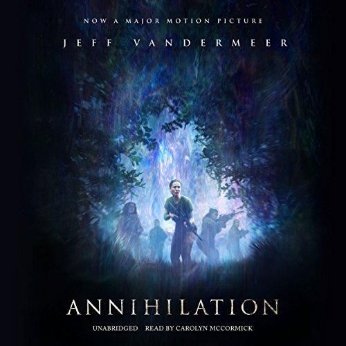 Annihilation: Southern Reach Trilogy, Book 1
