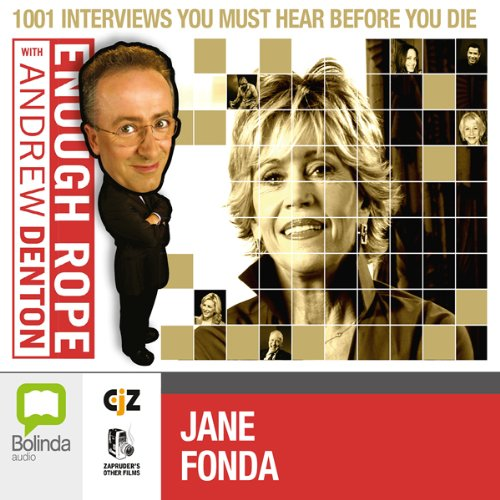 Enough Rope with Andrew Denton: Jane Fonda audiobook cover art