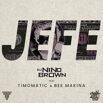 Jefe (feat. Timomatic & Bee Makina)