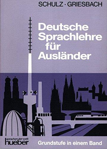 Deutsche Sprachlehre für Ausländer, Grundstufe in 1 Bd., Lehrbuch
