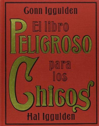 El libro peligroso para los chicos (Libros Singulares)