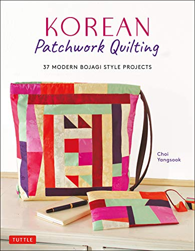 Why Choose Korean Patchwork Quilting: 37 Modern Bojagi Style Projects
