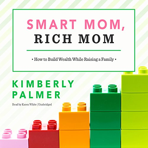 Smart Mom, Rich Mom audiobook cover art