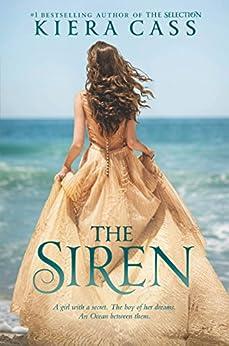 The Siren by [Kiera Cass]