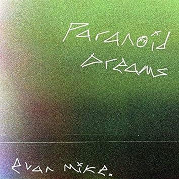 paranoid dreams