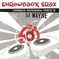 Throwback Instrumental Tribute to Lil' Wayne