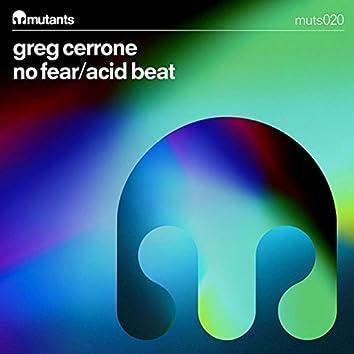 No Fear/Acid Beat