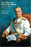 The Rise and Fall of the Shah: Iran from Autocracy to Religious Rule