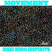 Movement by Issei Noro Inspirits