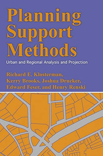 Compare Textbook Prices for Planning Support Methods: Urban and Regional Analysis and Projection  ISBN 9781442220294 by Klosterman, Richard E.,Brooks, Kerry,Drucker, Joshua,Feser, Edward,Renski, Henry
