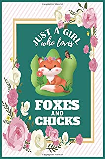 Just a Girl Who Loves Foxes And : : Fox Gifts For Girls Journal   Gag Gift Funny for True Fox Lover Composition Notebook, ...