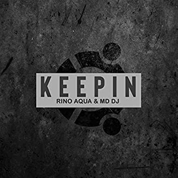 Keepin (Extended)
