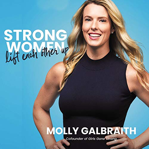 Strong Women Lift Each Other Up Audiobook By Molly Galbraith cover art