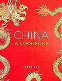 China: A Cookbook: 300 Classic...