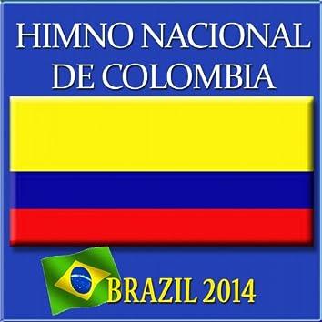 Himno Nacional de Colombia (Brazil 2014)