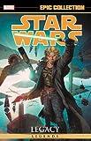 Ostrander, J: Star Wars Legends Epic Collection: Legacy Vol.