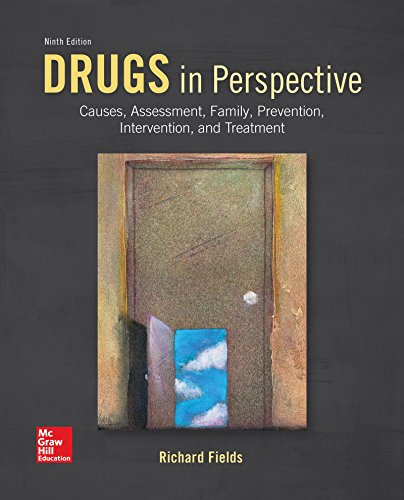 Drugs in Perspective: Causes, Assessment, Family, Prevention, Intervention, and Treatment (B&b Health)