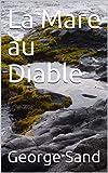 La Mare au Diable - Format Kindle - 4,72 €