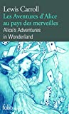 Les Aventures d'Alice au pays des merveilles/Alice's Adventures in Wonderland