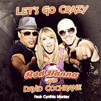 Let's Go Crazy (feat. Cynthia Manley)