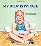 My Body Is Private: Child Sexual Abuse