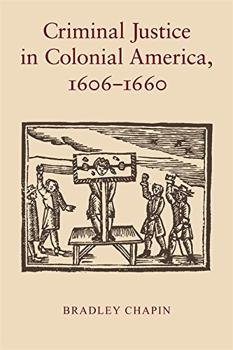 Criminal Justice in Colonial America, 1606–1660