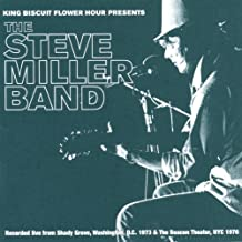 King Biscuit Flower Hour Presents the Steve Miller Band