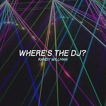 Where's the DJ