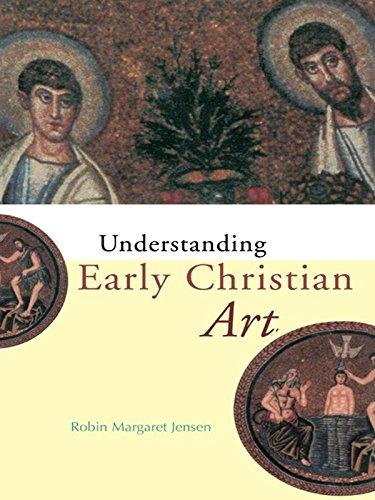 Understanding Early Christian Art (English Edition)