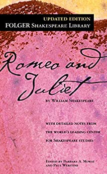 [William Shakespeare, Dr. Barbara A. Mowat, Paul Werstine]のRomeo and Juliet (Folger Shakespeare Library) (English Edition)