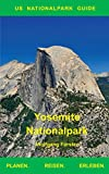 Yosemite Nationalpark: US Nationalpark Guide