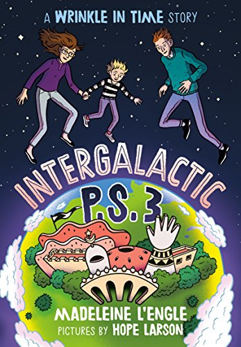 Intergalactic P.S. 3: A Wrinkle in …