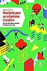 Manifeste pour un urbanisme circulaire : Pour des alternatives conrètes à l'étalement de la ville par Bihouix