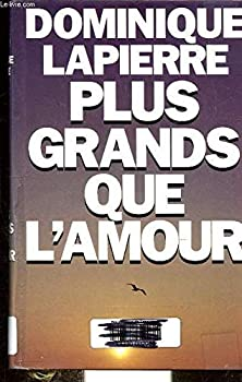 Hardcover Plus Grands Que L'amour [French] Book