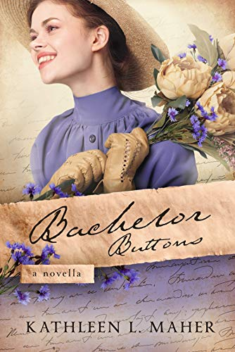 Bachelor Buttons: A Novella of the Civil War by [Kathleen L.  Maher]