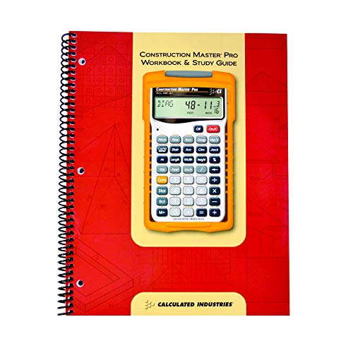 Compare Textbook Prices for Calculated Industries 2140 Construction Master Pro Workbook and Study Guide | 4 Comprehensive Sections | Site Development | Footings, Slabs, Walls | Framing | Finishing |Practice Problems, Answers  ISBN 0098584000882 by