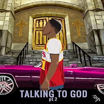 Talking to God, Pt. 2