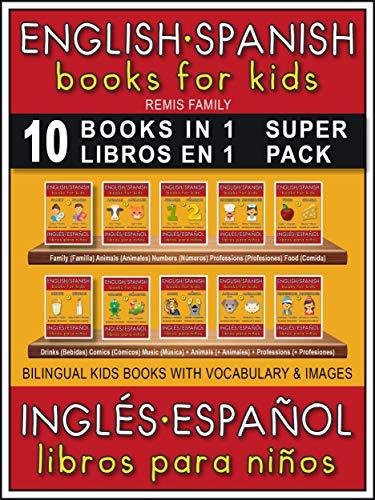 Amazon Com 10 Books In 1 10 Libros En 1 Super Pack English Spanish Books For Kids Ingles Espanol Libros Para Ninos 10 Bilingual Books To Learn Basic Spanish Bilingual
