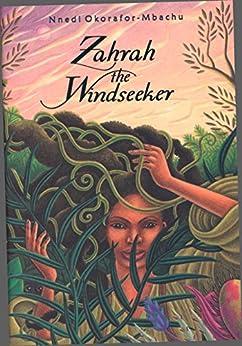 Zahrah the Windseeker by [Nnedi Okorafor-Mbachu]