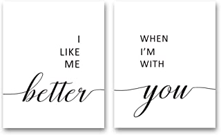 """XUN I Like Me Better When I'm with You Quote Art Print- Inspirational Typography Love Saying Canvas Wall Art-(8""""X10""""X2 Pieces, Unframed)-Perfect for Bedroom Decoration"""